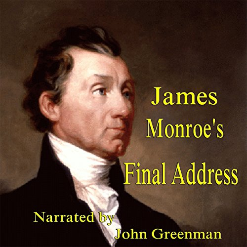 James Monroe's Final Address audiobook cover art