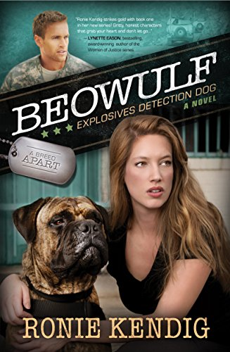 Beowulf: Explosives Detection Dog (A Breed Apart Book 3) by [Ronie Kendig]