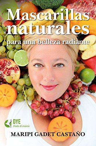 Mascarillas Naturales para una belleza radiante (Estilo de...
