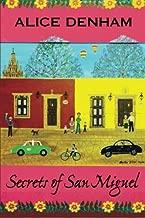Secrets of San Miguel