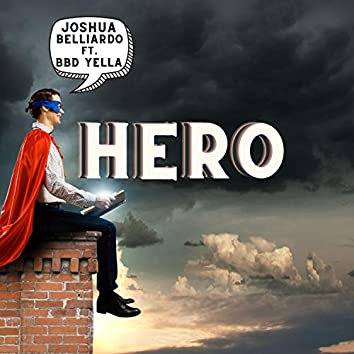 Hero (feat. BBD Yella)
