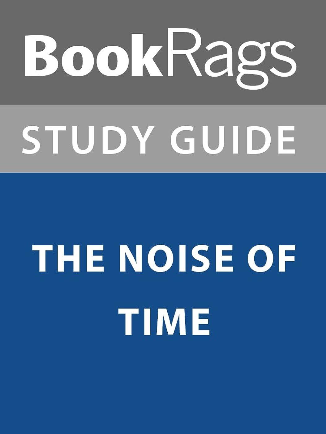 漏斗イサカバケツSummary & Study Guide: The Noise of Time (English Edition)