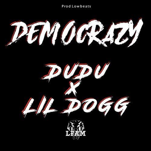 LFAM & Dudu feat. Lil dogg