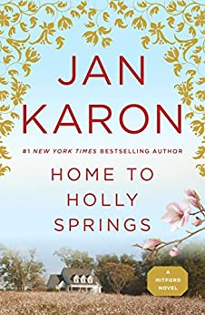 Home to Holly Springs (Mitford Book 10) by [Jan Karon]