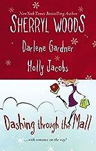 Dashing Through the Mall: Santa, BabyAssignment HumbugDeck the Halls
