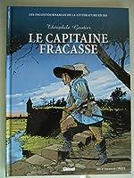 Le Capitaine Fracasse les incontournables de la littérature en BD de Théophile Gautier