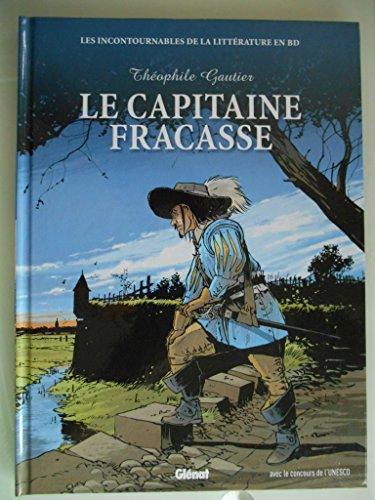 Le Capitaine Fracasse les incontournables de la littérature en BD