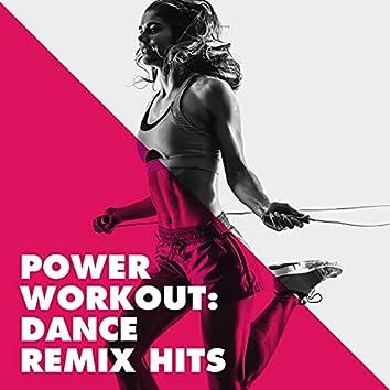 Power Workout: Dance Remix Hits