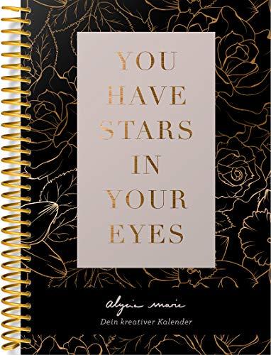 Immerwährender Kalender: You have stars in your eyes - Dein kreativer Kalender