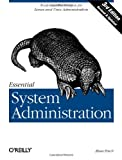 Essential System Administration, 3rd edition (en anglais)