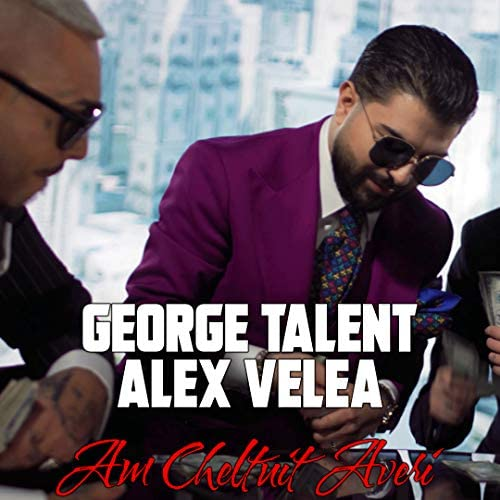 George Talent & Alex Velea
