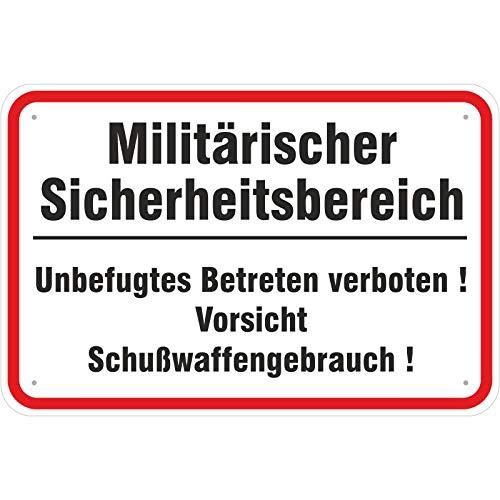 Schild Militärischer Sicherheitsbereich/Schußwaffengebrauch aus Aluminium-Verbundmaterial 3mm stark 20 x 30 cm