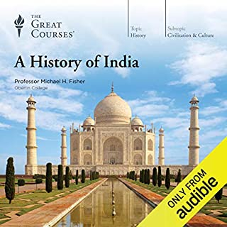 A History of India                   By:                                                                                                                                 Michael H. Fisher,                                                                                        The Great Courses                               Narrated by:                                                                                                                                 Michael H. Fisher                      Length: 18 hrs and 22 mins     701 ratings     Overall 4.2