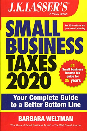 Compare Textbook Prices for J.K. Lasser's Small Business Taxes 2020: Your Complete Guide to a Better Bottom Line 1 Edition ISBN 9781119595175 by Weltman, Barbara