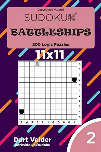 Sudoku Battleships - 200 Logic Puzzles 11x11 (Volume 2)