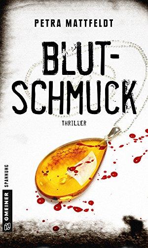 Blutschmuck: Thriller (Kommissar Falko Cornelsen 3)
