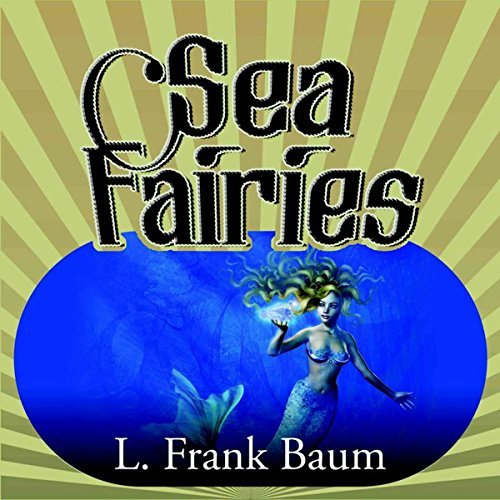Sea Fairies audiobook cover art