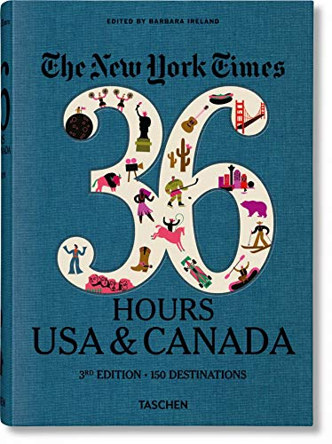 NYT. 36 Hours. USA & Canada. 3rd Edition (Varia) [Idioma Inglés]
