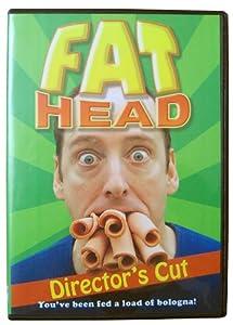 Fat Head Director's Cut