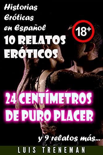 24 centímetros de puro placer de Luis Treneman