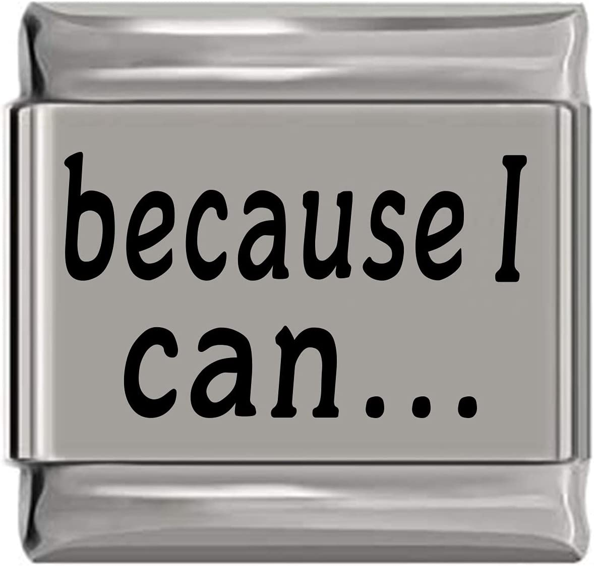Because I Can Limited price Laser Charm Max 49% OFF Italian Engraved