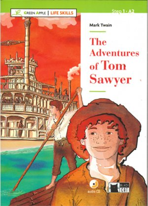 THE ADVENTURES OF TOM SAWYER+CD (GA) LIFE SKILLS (Black Cat. Green Apple)