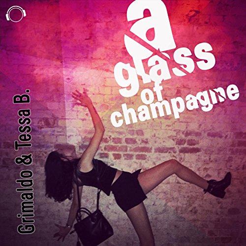 A Glass of Champagne (Original Mix)
