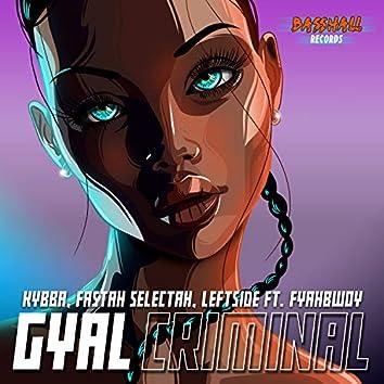 Gyal Criminal