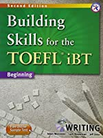 Building Skills for the TOEFL iBT Second Edition Writing Book with MP3 CD