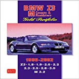 BMW Z3 M Coupes and Roadsters: Features Road and Comparison Tests, New Model Reports, Buying Used Feature Plus Full Technical and Performance Data (Gold Portfolio)