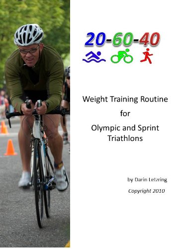 Weight Training Routine for Olympic and Sprint Triathlons (English Edition)