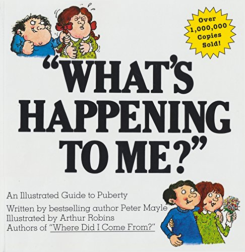 'What's Happening to Me?': A Guide to Puberty