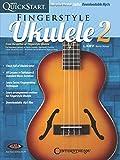 Kev's QuickStart for Fingerstyle Ukulele - Vol. 2 For Soprano, Concert or Tenor Ukuleles in Standard C Tuning (High G)