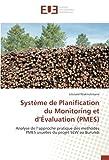systeme de Planification du Monitoring et d'evaluation (PMES): Analyse de l'approche pratique des methodes PMES usuelles du projet SeW au Burundi