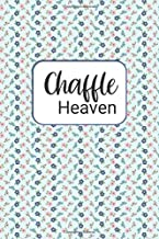 Chaffle Heaven: Recipe templates for your Cheese + Waffle Obsession - Chaffles or Cheezles? 100 page paperback with beautiful green and pink flowers on a blue background cover