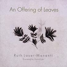 Offering of Leaves by Ruth Lauer Manenti