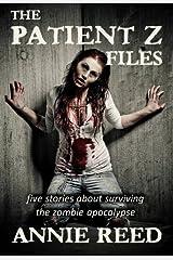 The Patient Z Files Kindle Edition
