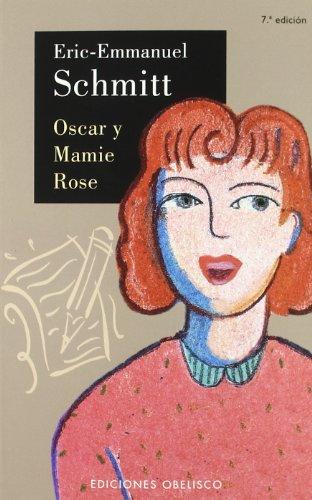 Oscar y mamie Rose (NARRATIVA)