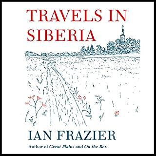 Travels in Siberia audiobook cover art