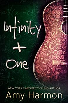 Infinity + One by [Amy Harmon]