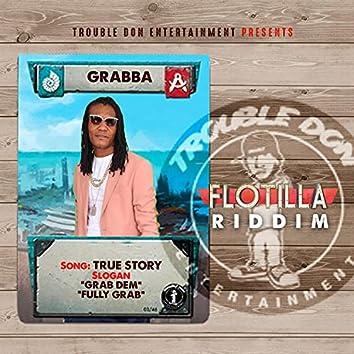 True Story (Flotilla Riddim)