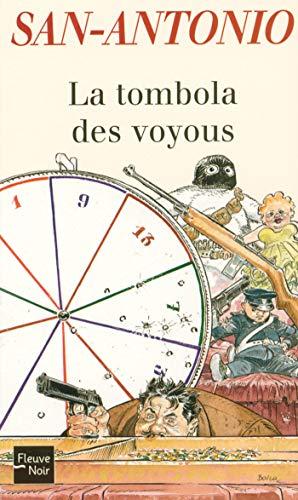 La tombola des voyous (SAN ANTONIO t. 26)