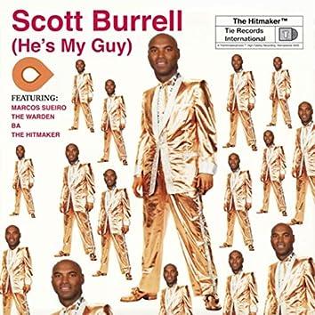 Scott Burrell (He's My Guy) [2020 Remaster]