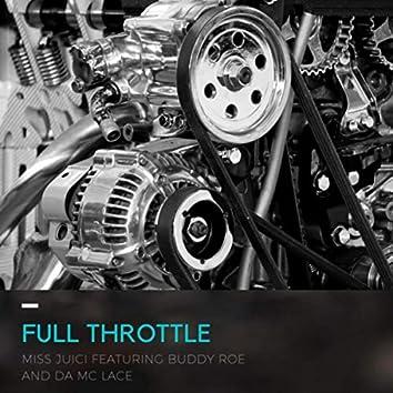 Full Throttle (feat. Buddy Roe & Da MC Lace)