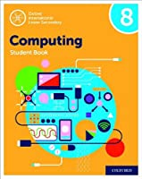 Oxford International Lower Secondary Computing Student Book 8
