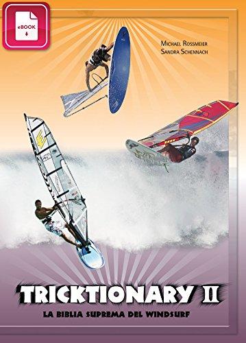 Tricktionary 2: La biblia suprema del windsurf - Edicion Espanola