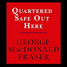 Quartered Safe Out Here: A Recollection of the War in Burma