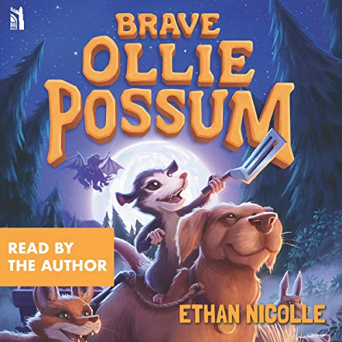 Brave Ollie Possum Audiobook By Ethan Nicolle cover art