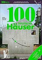 100 Deutsche Hauser: (Edition 2016 / 2017) (100 German Houses)