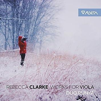Clarke: Works for Viola